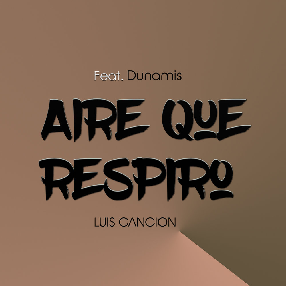 Luis Cancion   Produced, Mixed And Mastered  by Luis Cancion at LCProduction Studios, L.L.C.