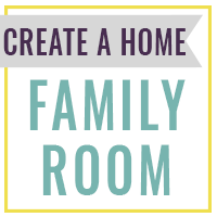 Create a Home: The Family Room