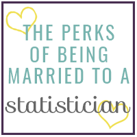 The Perks of Being Married to a Statistician