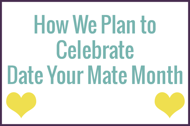 Date Your Mate Month