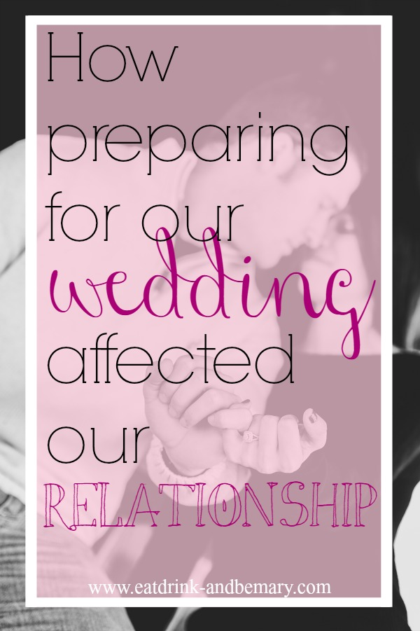 How planning for a wedding can affect your relationship.