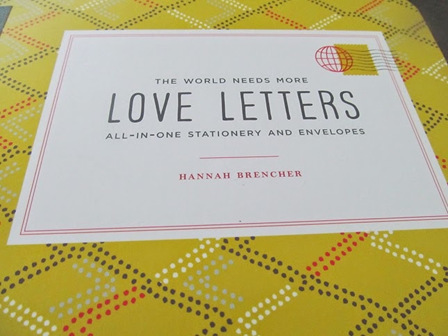 The World Needs More Love Letters: All-In-One Stationary and Envelopes