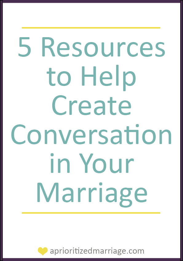 Have better conversation with your spouse. Try some of these resources!