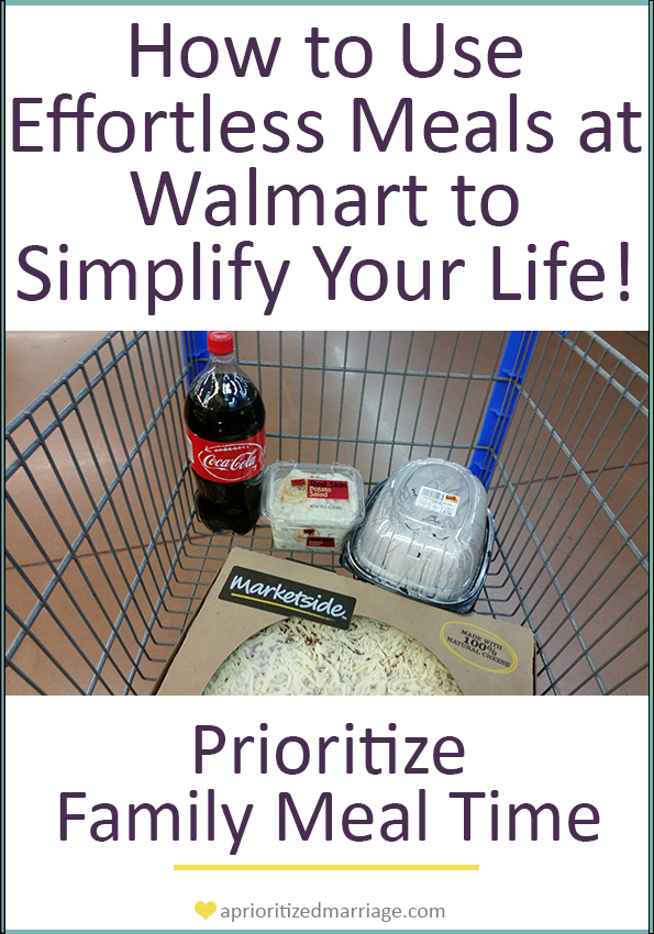 Prioritize family meal time with Effortless Meals at Walmart