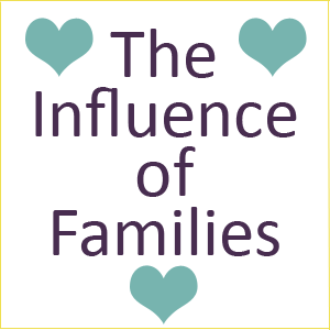 The Influence of Families on our Lives
