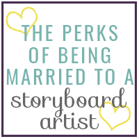 The Perks of Being Married to a Storyboard Artist
