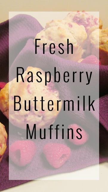 Fresh Raspberry Buttermilk Muffins