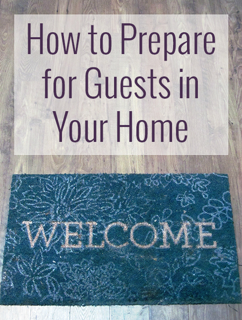Tips for Preparing Your Home for Guests