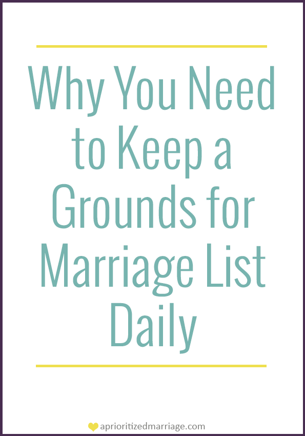 Instead of creating a list of reasons to get divorced, keep a list of reasons to stay married.