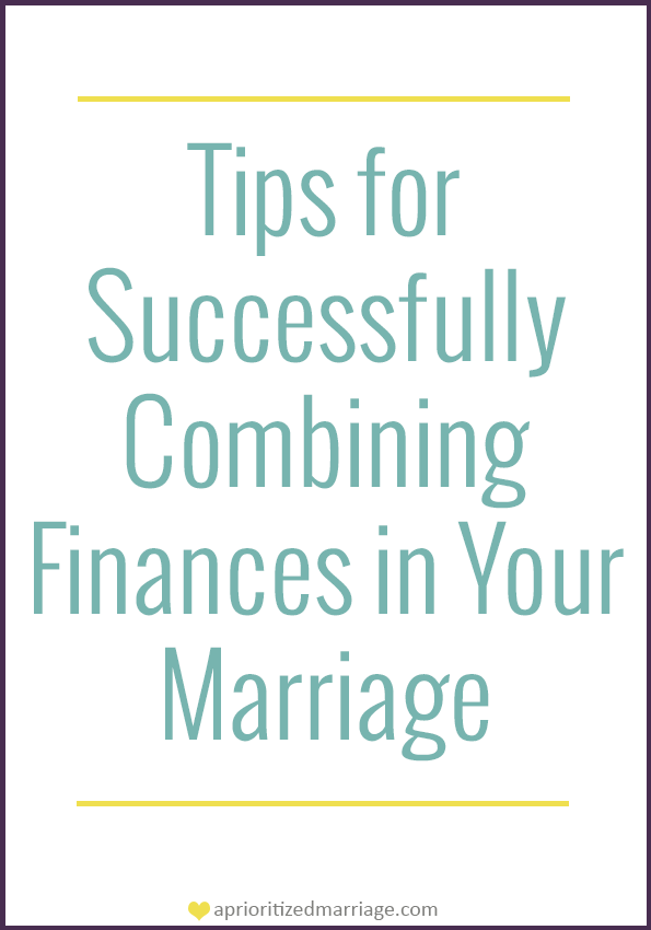 Combining finances successfully in marriage