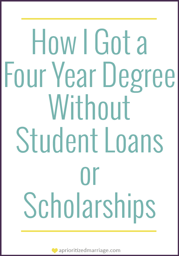 Attend college without student loans