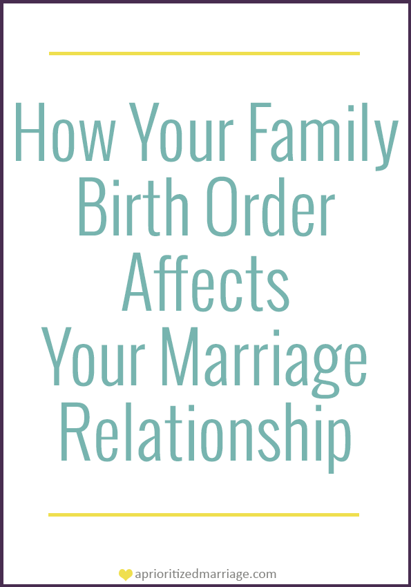 Family birth order and your relationship