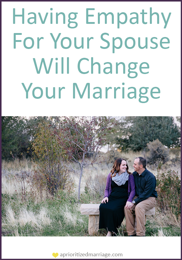 Do you have empathy for your spouse, no matter the situation?
