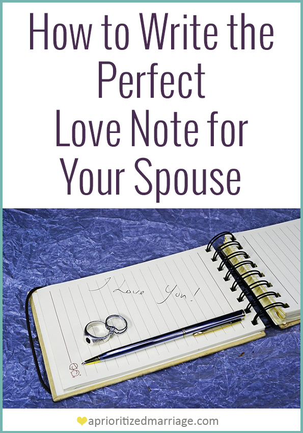 Write an amazing love note that your spouse will love!!