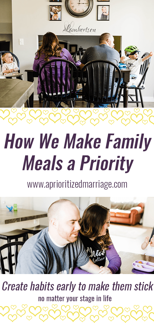 Make family mealtime a priority no matter your stage in life.