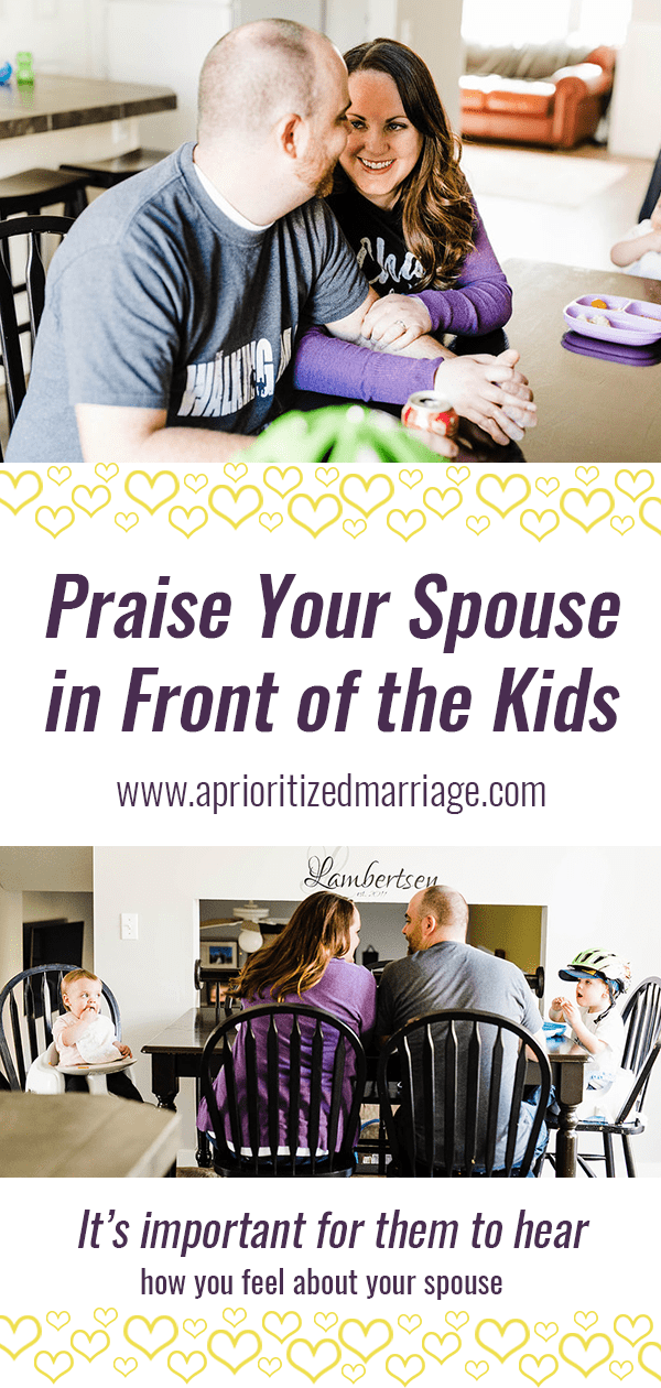How often do you let your kids hear how much you love your spouse?