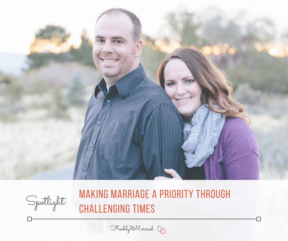 keeping your marriage strong through challenging times