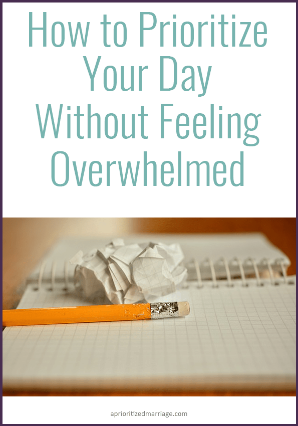 Four tips for prioritizing your day so you don't feel overwhelmed