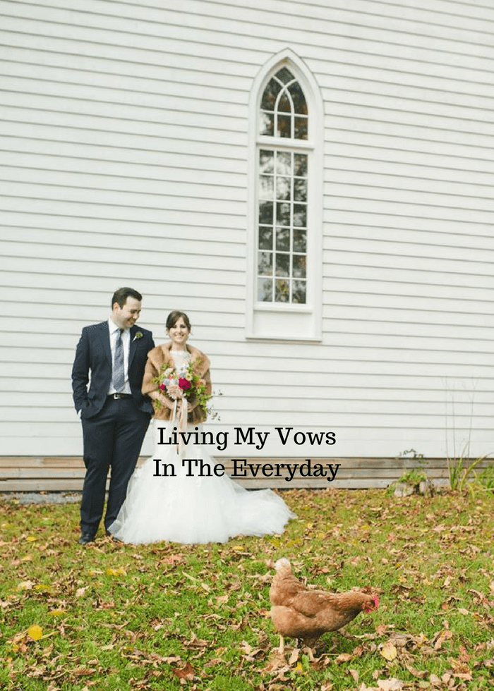 How we can live our wedding vows every day.