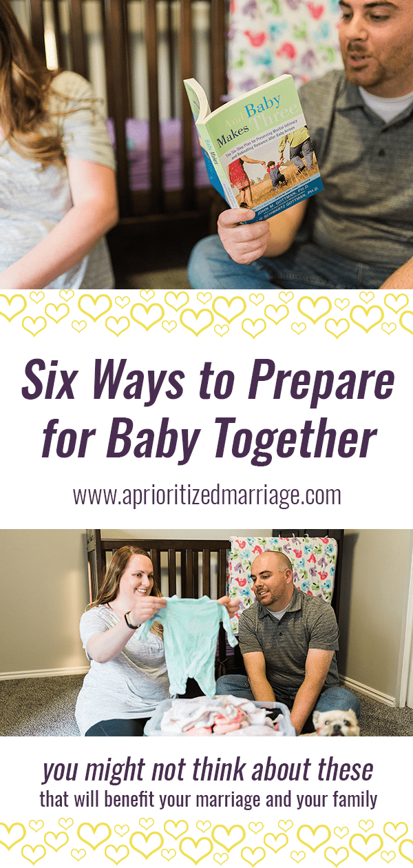 Six things to do before your baby comes plus four ideas for couples who are already parents.