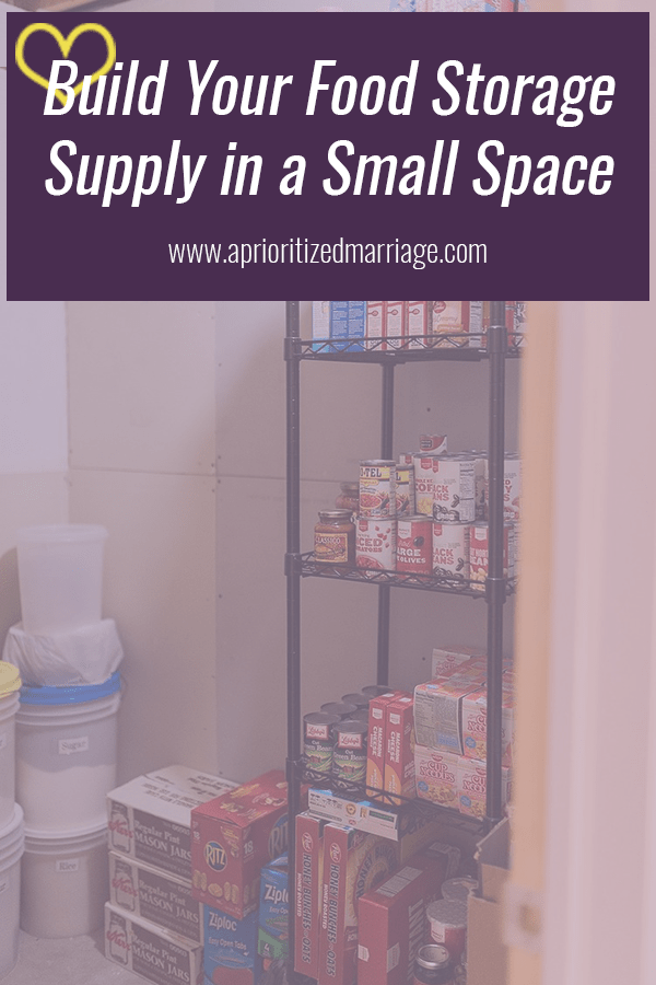 we've been building our food storage supply from the beginning of our marriage, when we lived in a tiny apartment with no food storage space. Here's how to build yours!