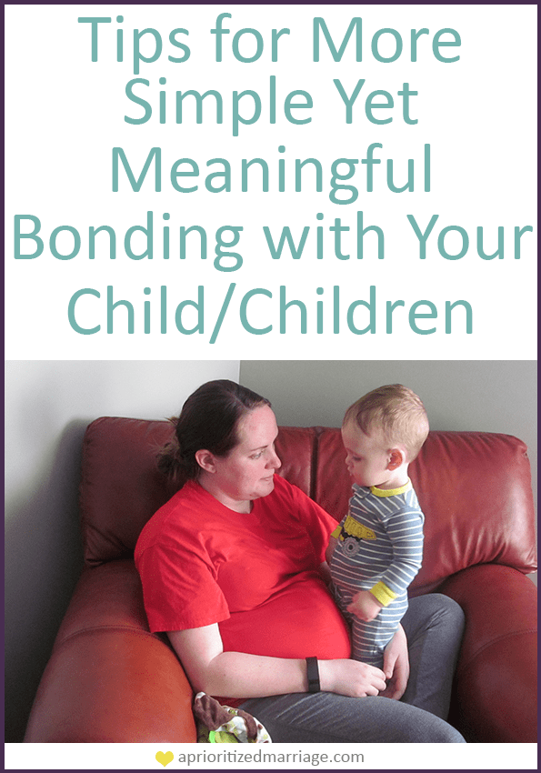 Strengthen the bond that you have with your child using these four simple tips!
