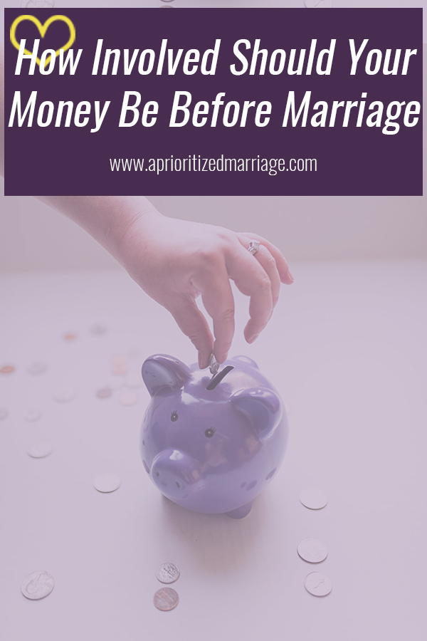 How involved should you get in each other's finances before marriage?