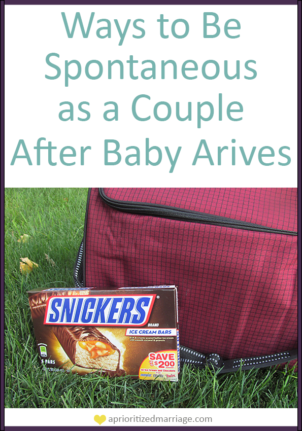 Keep spontaneity in your marriage after the baby arrives
