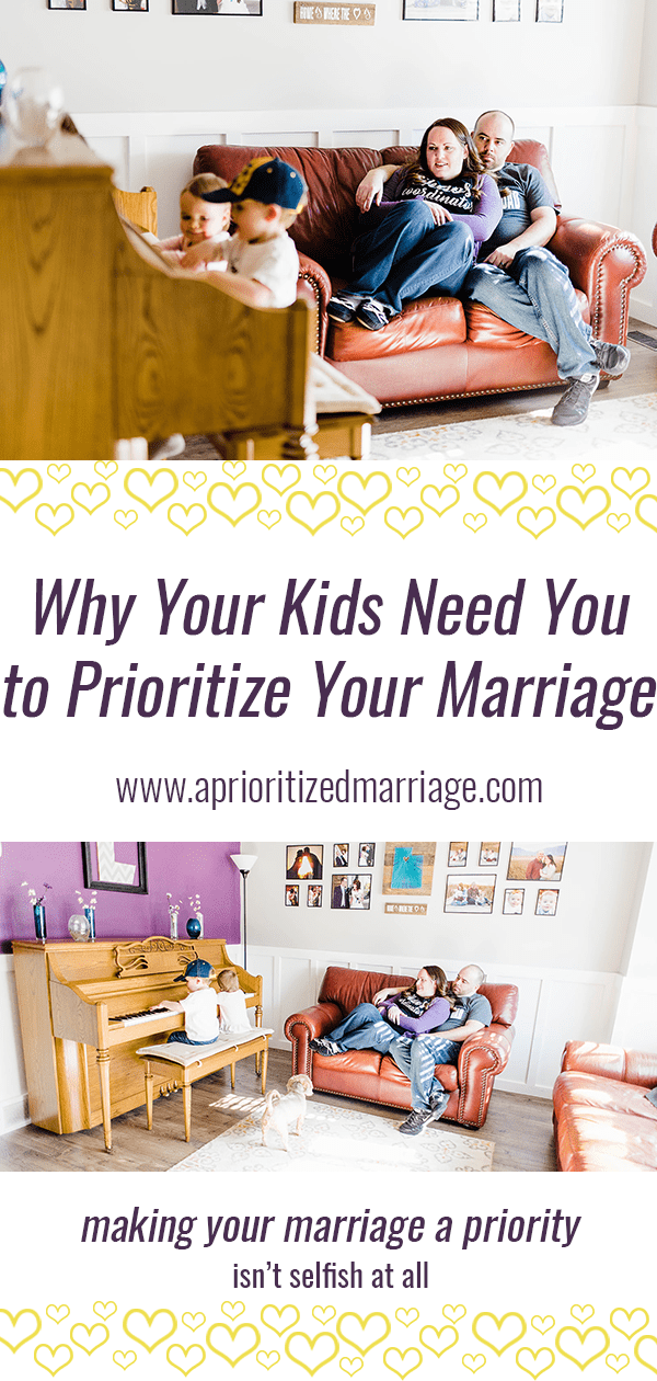 It can be easy to put your kids, household duties, work and other responsibilities first. Your kids need you to make your marriage a priority.