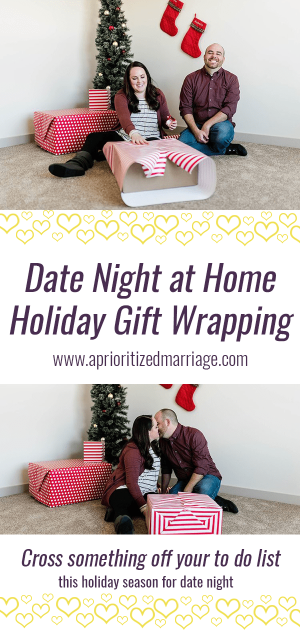 Cross something off your holiday to do list together. Wrap Christmas presents for a fun date night at home.