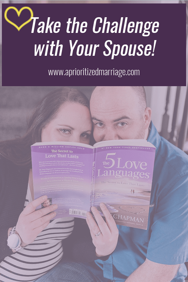 This love language challenge will help you make your marriage more of a priority.