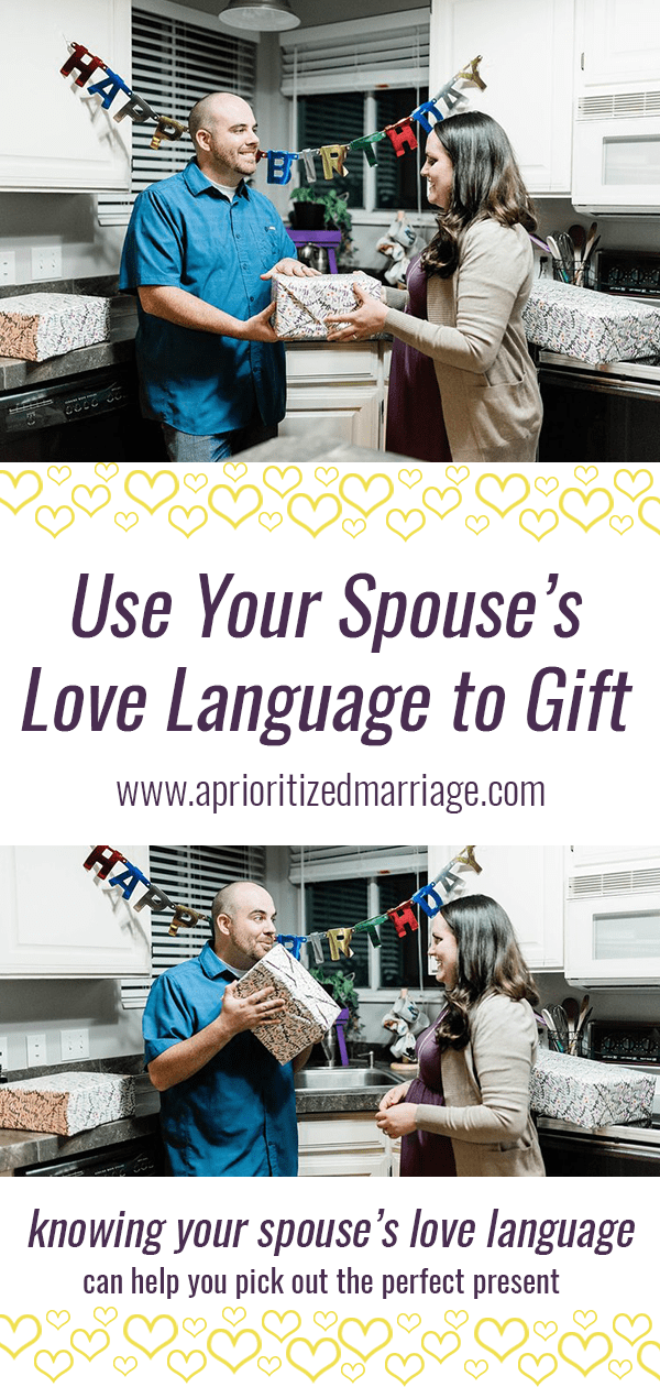 Even if your spouse's love language isn't receiving gifts, you can still give them the perfect gift!