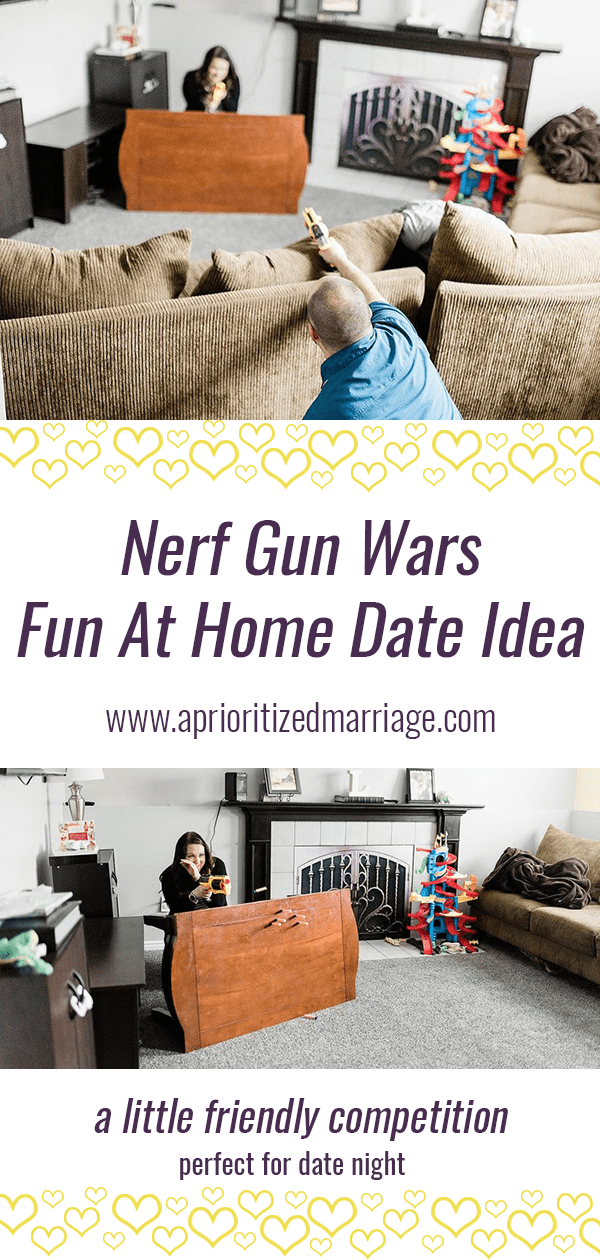 Nerf gun wars at home. Perfect date night for parents.