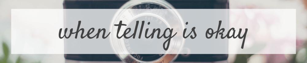 When Telling is Okay