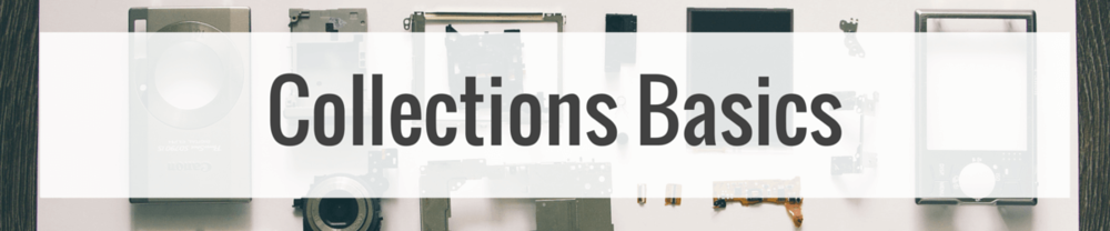 Collections Basics