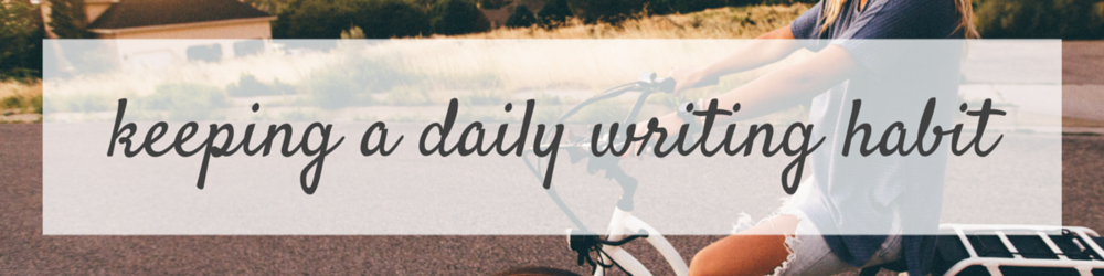 Keeping a Daily Writing Habit