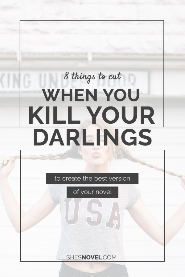 "You've probably heard the phrase ""Kill Your Darlings"", but do you know what it means and how to put it into action without losing your mind? Check out this article from ShesNovel.com to learn more!"