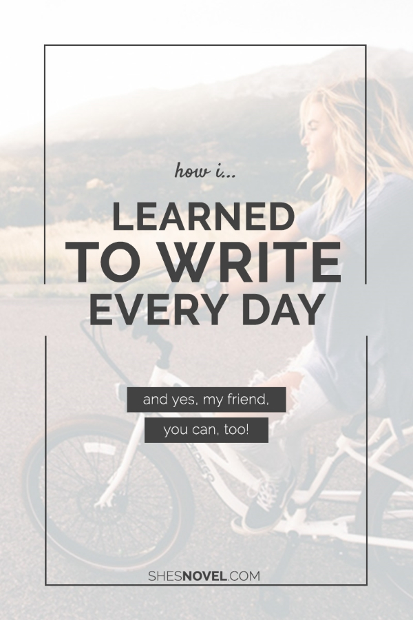 Want to see your work improve? Learn how you, too, can write every day with this post from ShesNovel.com