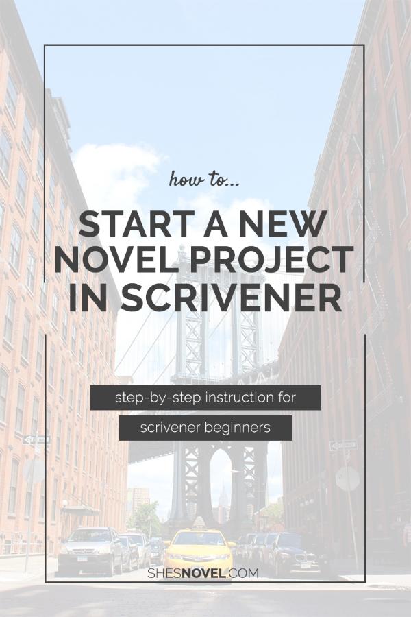 How to Start a New Novel Project in Scrivener via ShesNovel.com