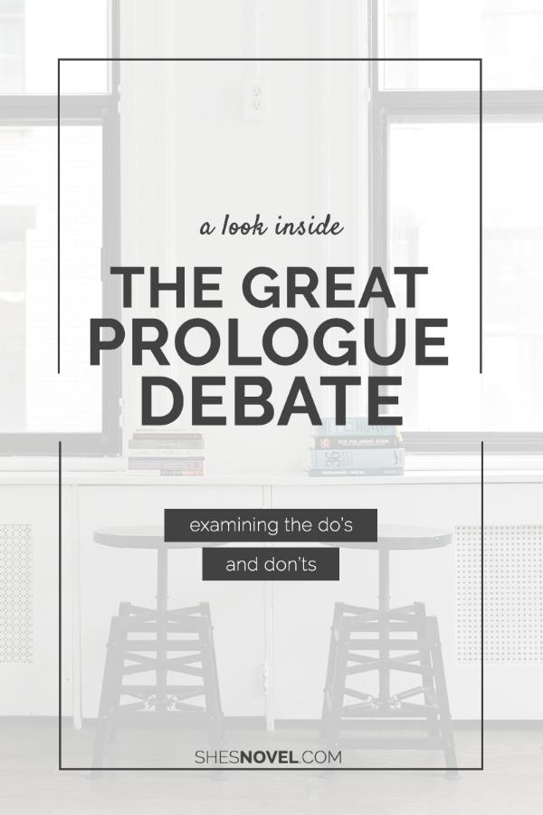 The Great Prologue Debate   She's Novel