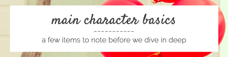 Main characters can make or break your novel. That said, it's time to ask yourself if you've chosen the right character to lead your own story. If you're unsure, click through to work through an epic main character breakdown that won't disappoint!
