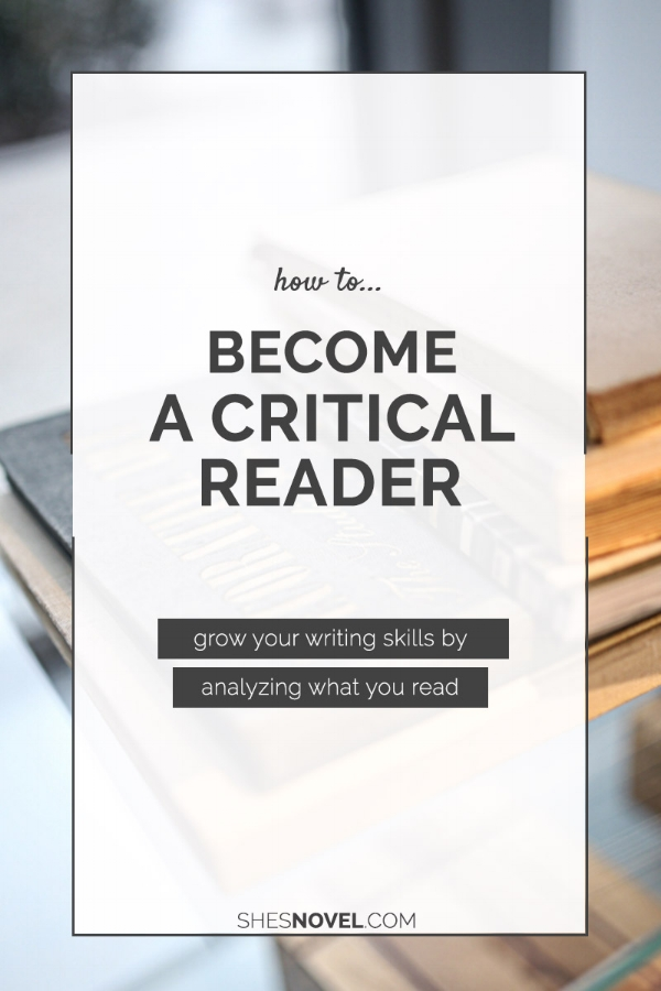Want to become a better writer? Don't wait on fate! Take matters into your own hands by purposefully analyzing what you read. What in the world am I talking about? Click through to check out all of my top tips and tricks!