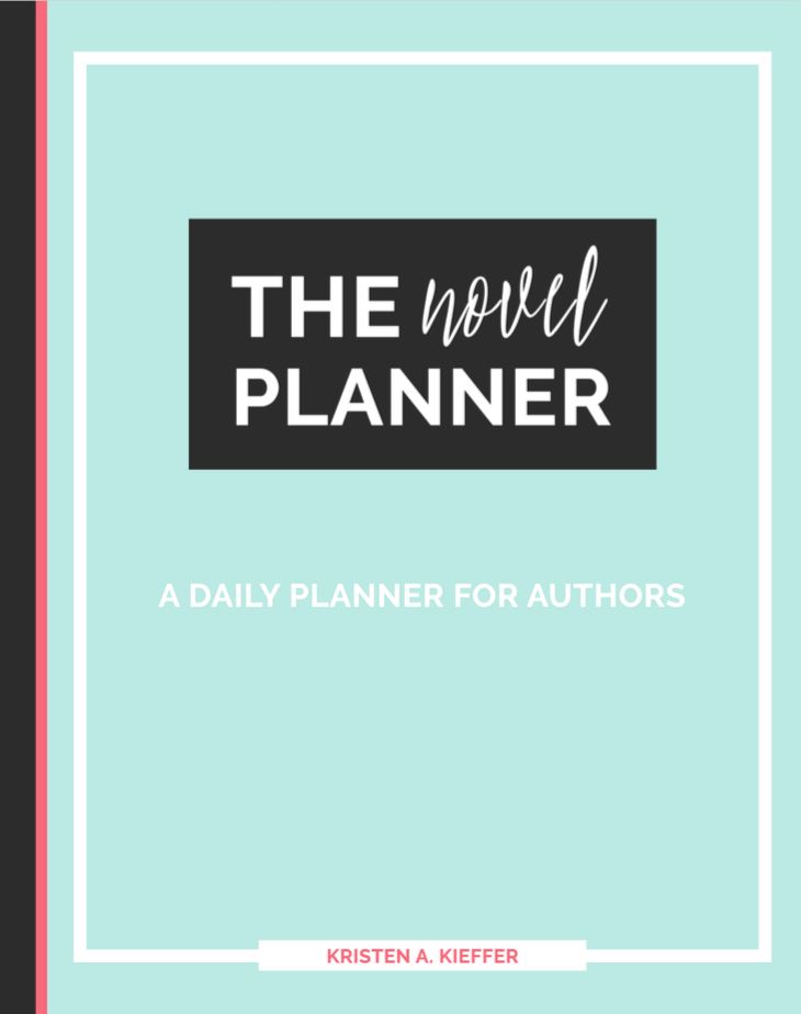 The Novel Planner: a daily planner for authors by Kristen Kieffer of ShesNovel.com