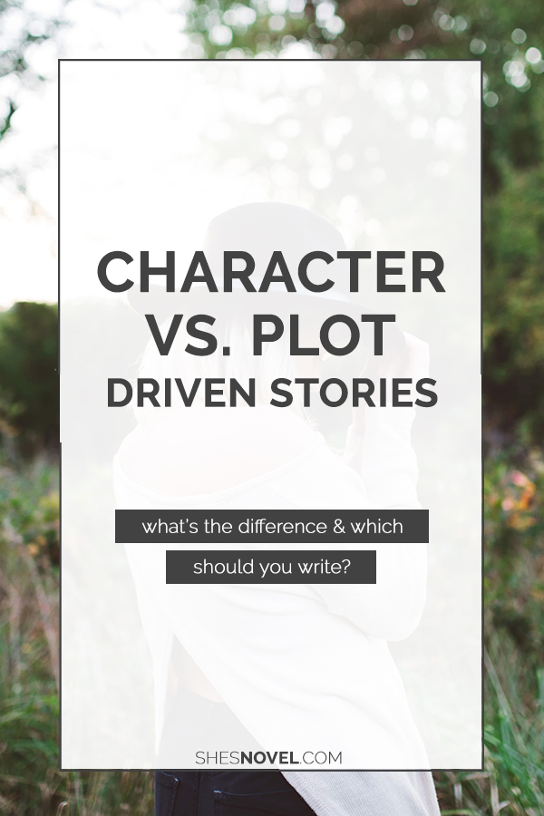 Should you write a character-driven or plot-driven story (and what's the difference in the first place)? Kristen Kieffer explains all over on the She's Novel blog!