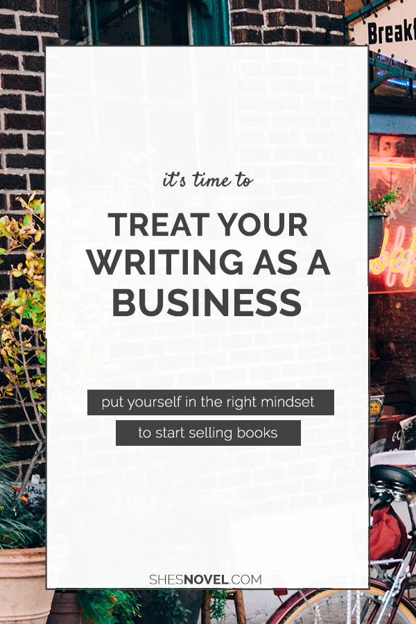 Want to make a living as a writer some day? Kristen Kieffer explains the first step to success over on the She's Novel blog!