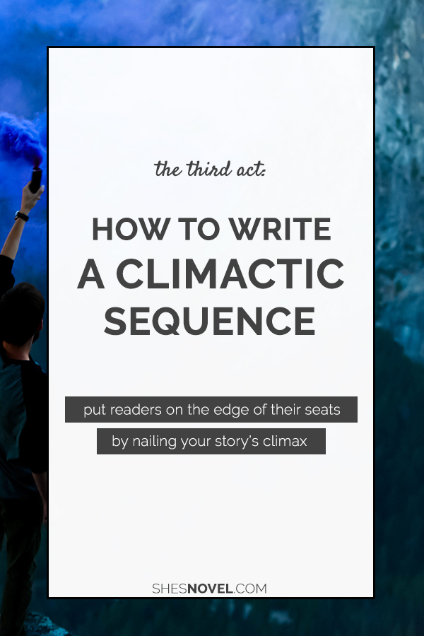 Writing the climax of your story can be tough, especially when you have so many storylines and threads of tension to tie up into one heck of an epic showdown. Need a little guidance? No problem! Check out this breakdown of the third act from Kristen Kieffer at She's Novel!
