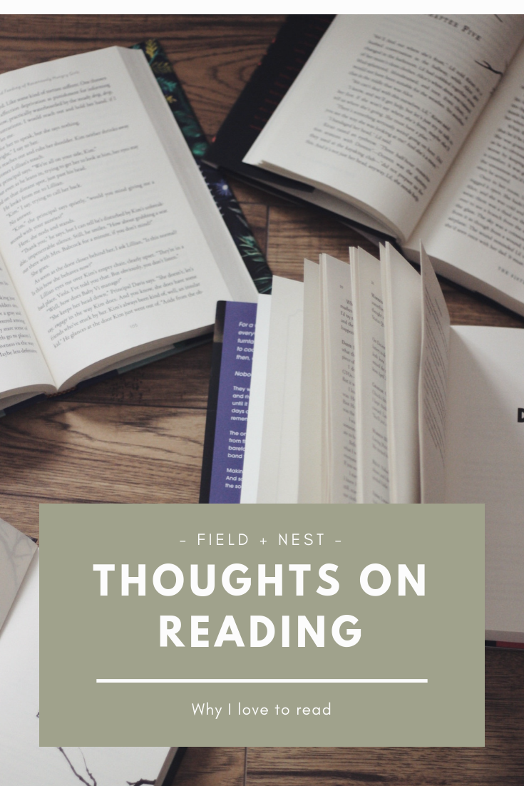 Thoughts on Reading | Field + Nest