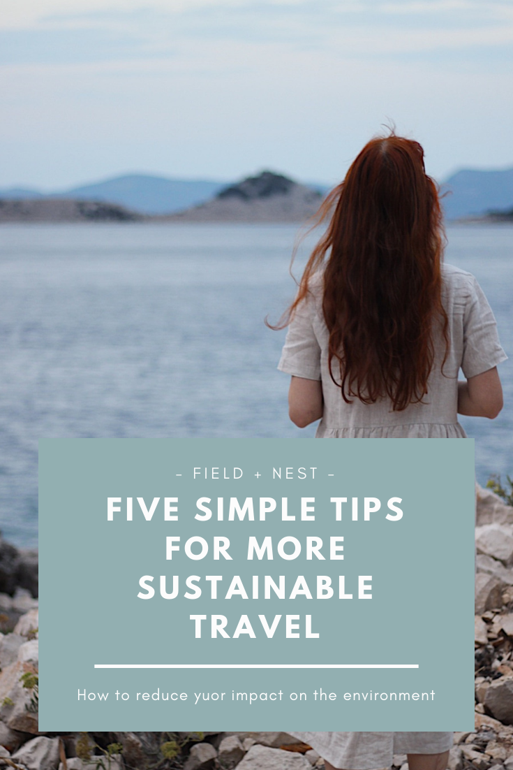 Five Simple Tips For More Sustainable Travel