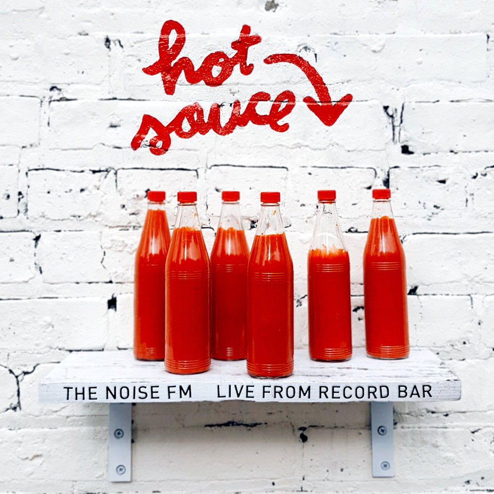 The Noise FM - Hot Sauce(Live From Record Bar)