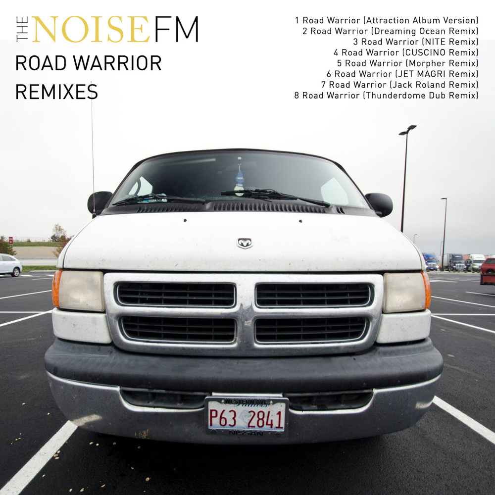 The Noise FM - Road Warrior Remixes